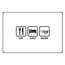 Eat Sleep Bacon Banner