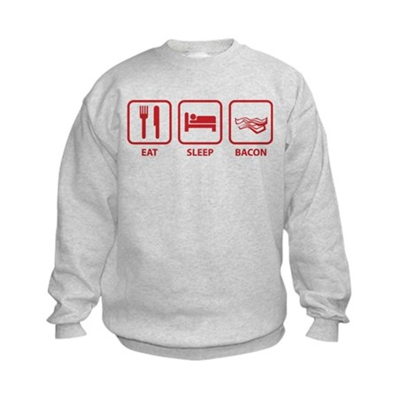Eat Sleep Bacon Kids Sweatshirt