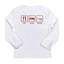 Eat Sleep Bacon Long Sleeve Infant T-Shirt