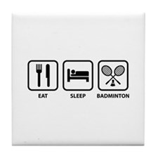 Eat Sleep Badminton Tile Coaster