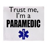 Trust me Im a paramedic Throw Blanket