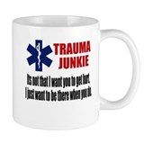 Trauma Junkie Small Mug