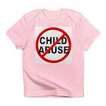 Anti / No Child Abuse Infant T-Shirt