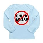 Anti / No Child Abuse Long Sleeve Infant T-Shirt