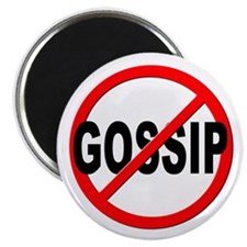 "Anti / No Gossip 2.25"" Magnet (10 pack)"