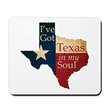 Texas in my Soul Mousepad