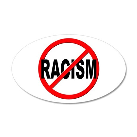 Anti / No Racism 35x21 Oval Wall Decal
