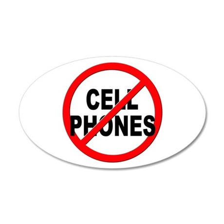 Anti / No Cell Phones 35x21 Oval Wall Decal
