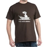 T-Rex Hates Rowing T-Shirt