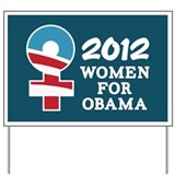 Women Obama 2012 Yard Sign
