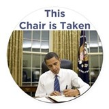 Obama: This Chair is Taken Round Car Magnet
