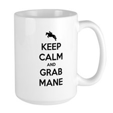 Keep Calm and Grab Mane Mug