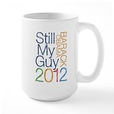 Still My Guy OBAMA Mug