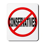 Anti / No Conservatives Mousepad