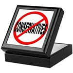 Anti / No Conservatives Keepsake Box
