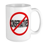 Anti / No Conservatives Large Mug