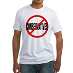 Anti / No Conservatives Fitted T-Shirt