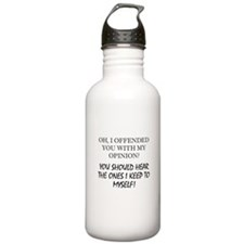 Have I Offended You With My Opinion Water Bottle