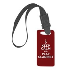 Keep Calm Clarinet Luggage Tag