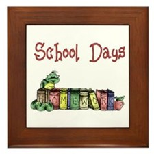 School Days T-Shirts Apparel  Framed Tile