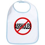 Anti / No Assholes Bib