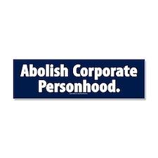 Abolish Corporate Personhood Car Magnet 10 X 3