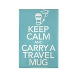 Keep Calm and Carry Travel Mug Rectangle Magnet