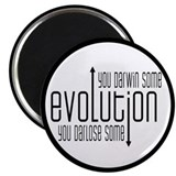 Evolution: You Darwin Some 2.25&quot; Magnet (10 pack)