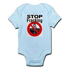 Stop Fracking Infant Bodysuit