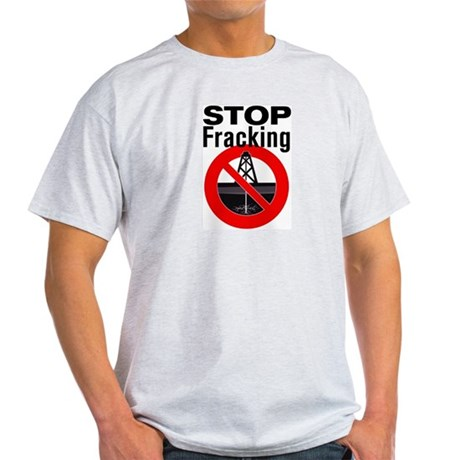 Stop Fracking Light T-Shirt