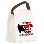 If Your Friends Don't Ride Canvas Lunch Bag