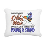 Old & Wise = Young & Stupid Rectangular Canvas Pil