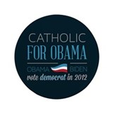 "Catholic For Obama 3.5"" Button"