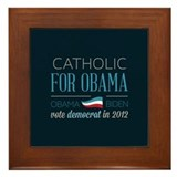 Catholic For Obama Framed Tile