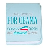 Dog Owner For Obama baby blanket