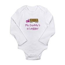 My Daddy's a Logger - Pink Long Sleeve Infant Body