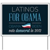 Latinos For Obama Yard Sign