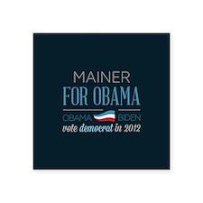 "Mainer For Obama Square Sticker 3"" x 3"""