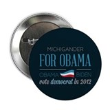 "Michigander For Obama 2.25"" Button"
