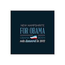 "New Hampshirite For Obama Square Sticker 3"" x 3"""
