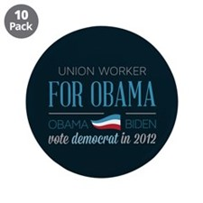 "Union Worker For Obama 3.5"" Button (10 pack)"