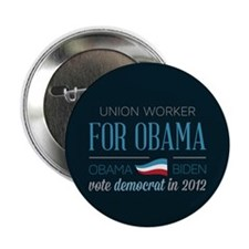 """Union Worker For Obama 2.25"""" Button (100 pack)"""