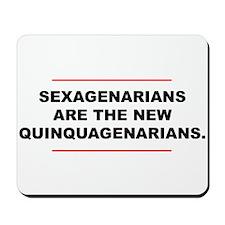 Sexagenarian Mousepad