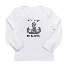EOD Guys Do It Better Long Sleeve Infant T-Shirt