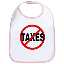 Anti / No Taxes Bib