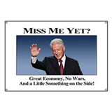 Bill Clinton: Miss Me Yet? Banner