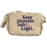 Keep Abortion Safe &amp;amp; Legal Messenger Bag