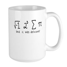 """i 8 sum pi"" (And it was delicious!) Mug"