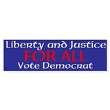 Liberty and Justice Bumper Bumper Sticker