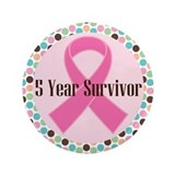 "5 Year Breast Cancer Survivor Ribbon 3.5"" But"